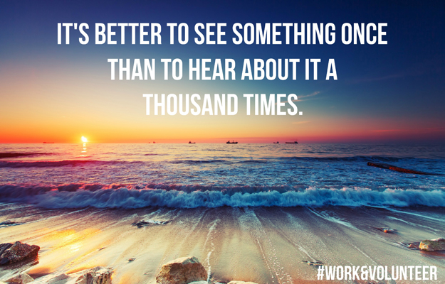 It's better to see something once than hear about it a thousand times